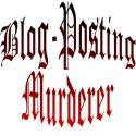Blog-Posting Murderer